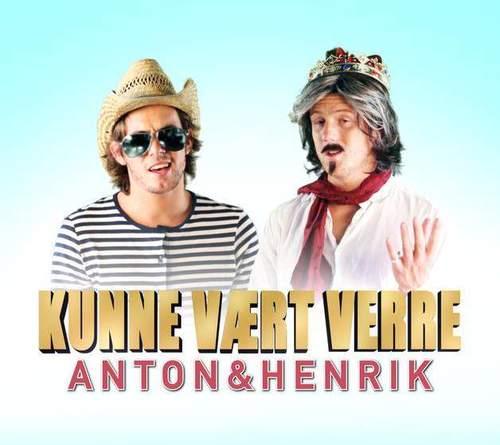 Anton & Henrik presenterer «Kunne vært verre»