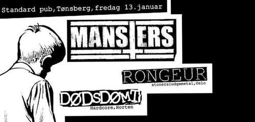 Mansters / Rongeur / Dødsdømt