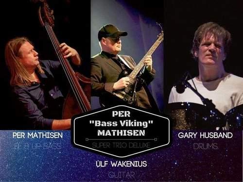 "Per ""Bass Viking"" Mathisen Super Trio Deluxe"