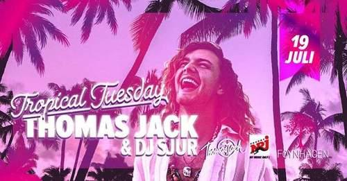 Tropical Tuesdays - Thomas Jack & Sjur