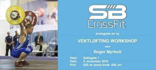 Vektløfting Workshop med Roger Myrholt