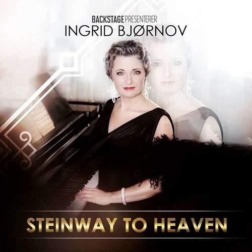 Ingrid Bjørnov-Steinway to Heaven