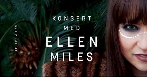 Ellen Miles slippkonsert