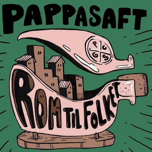 Pappasaft + Forgetaboutit