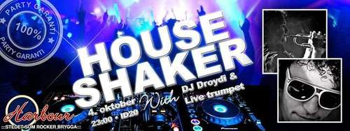 House Shaker with Droydi & live trumpet