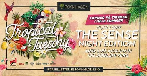 Tropical Tuesday - The Sense Night Edition