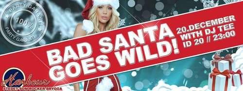 Bad santa goes wild