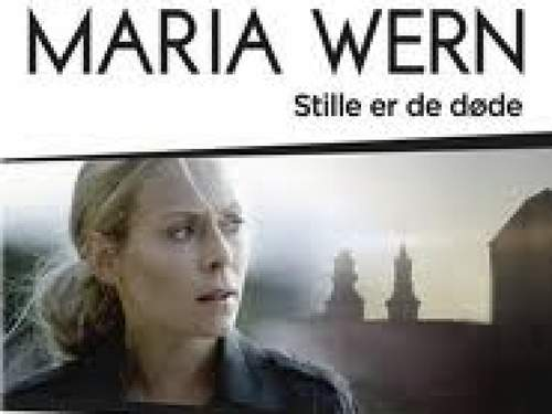 Maria Wern - Stille er de døde